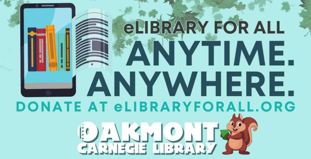 Help support e-Resources for Oakmont and all libraries in Allegheny Count7y